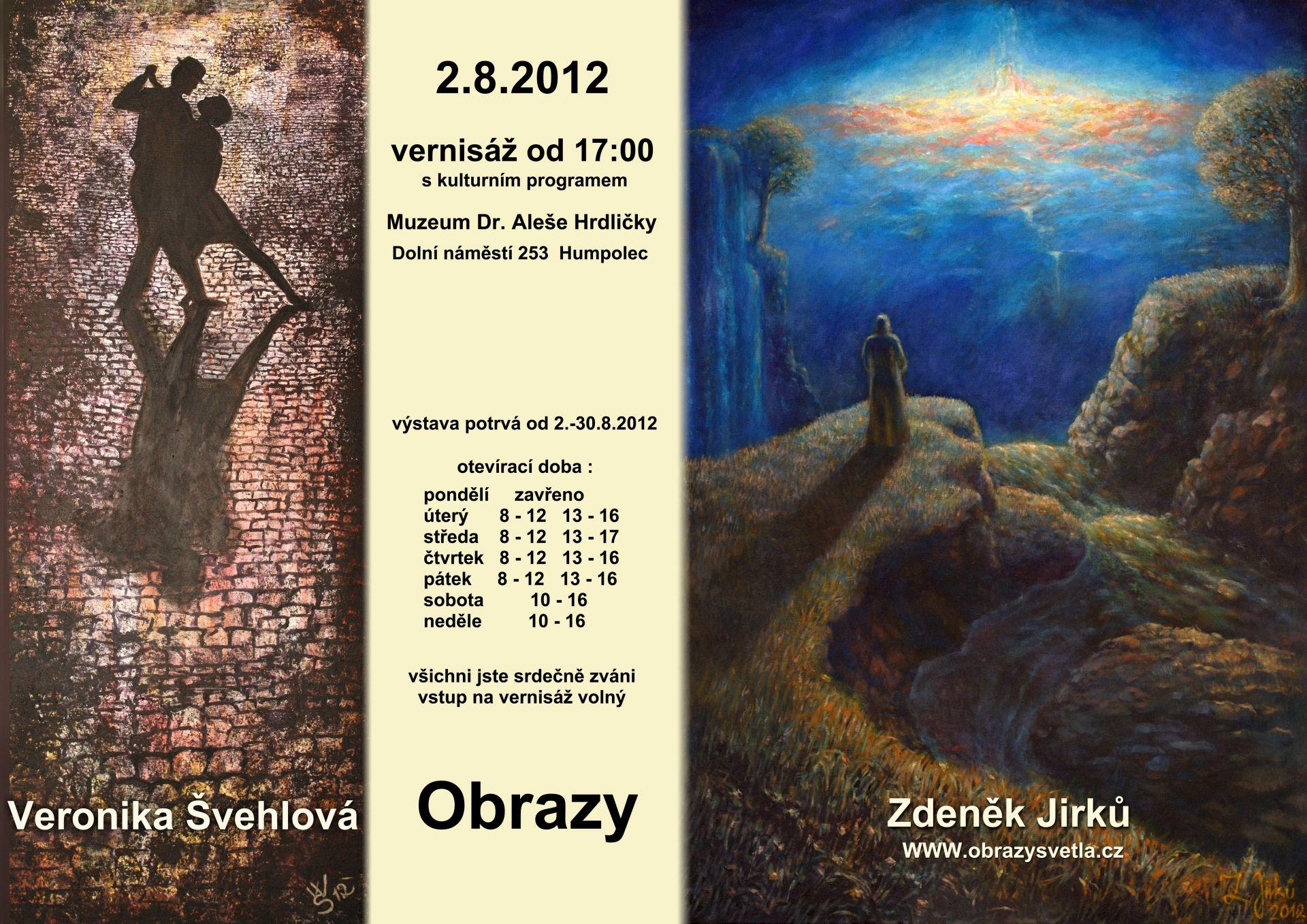 Obrazy - Zdeněk Jirků, Veronika Švehlová